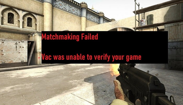 VAC Was Failed to Verify the Game Session Error