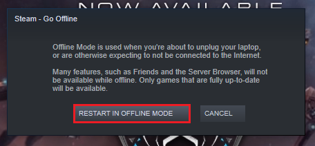 Restart Steam in Offline Mode